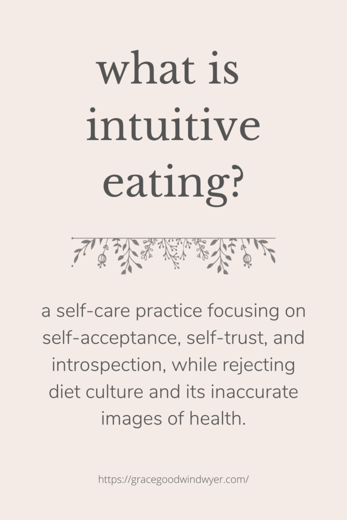 explanation of intuitive eating, an anti-diet nutrition philosophy